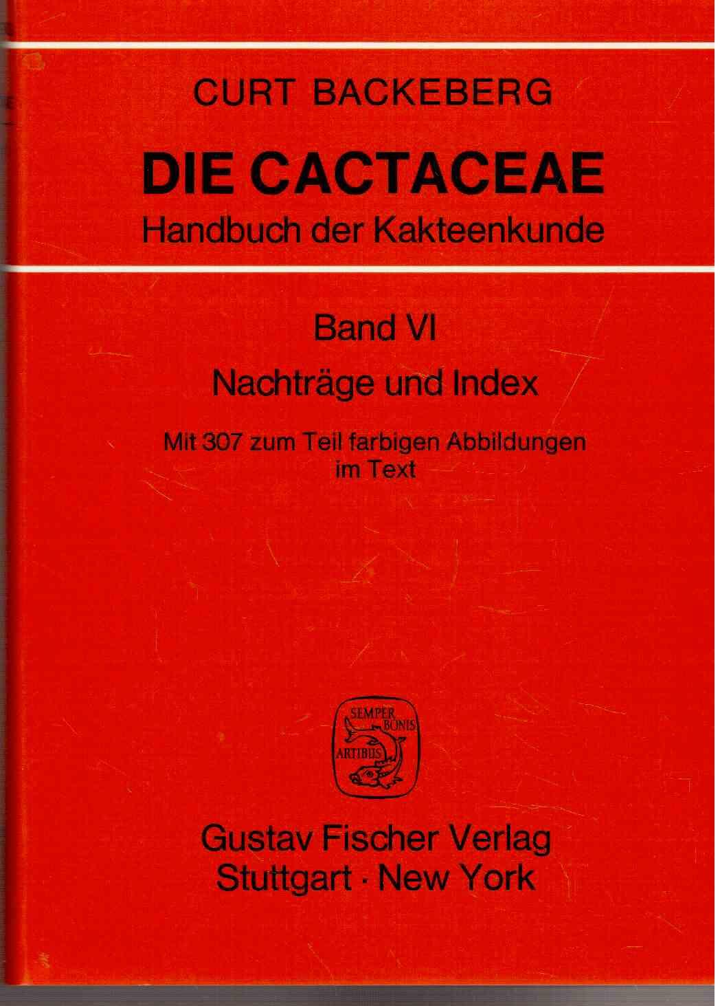 Die Cactaceae. Handbuch der Kakteenkunde.