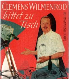 Clemens Wilmenrod bittet zu Tisch
