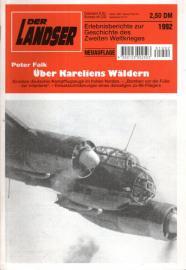 Über Kareliens Wäldern. Einsätze deutscher Kampfflugzeuge im hohen Norden. Neuauflage.