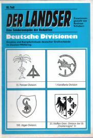 Deutsche Divisionen. Einsätze und Kampfschicksale deutscher Großverbände im Zweiten Weltkrieg. III. Teil