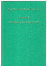 Sowjetische Militärenzyklopädie, Auswahl Heft 2: Abendappell - Automatisierung der Truppenführung, der Führung der Flottenkräfte
