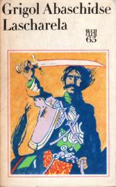 Lascharela. Historischer Roman.
