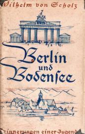 Berlin und Bodensee. Erinnerungen einer Jugend
